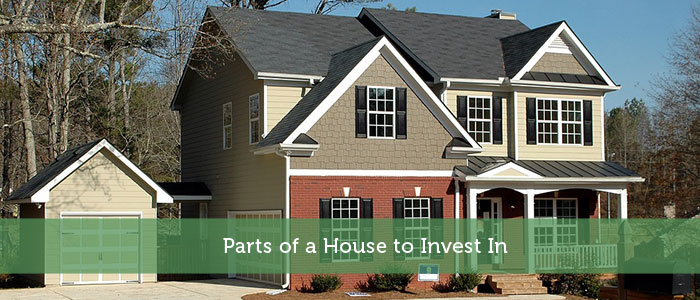 Parts of a House to Invest In