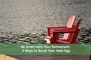 Jeremy Biberdorf-by-Be Smart with Your Retirement: 4 Ways to Boost Your Nest Egg