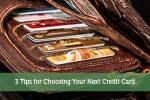 3 Tips for Choosing Your Next Credit Card