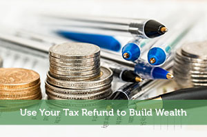 Chris Price-by-Use Your Tax Refund to Build Wealth