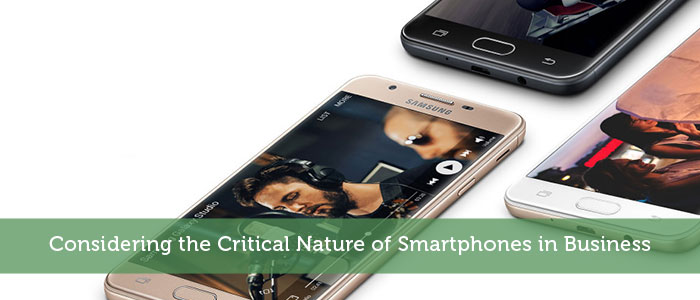 Considering the Critical Nature of Smartphones in Business