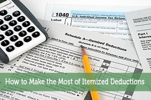 How to Make the Most of Itemized Deductions