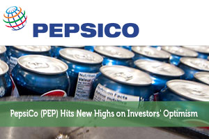 PepsiCo (PEP) Hits New Highs on Investors' Optimism