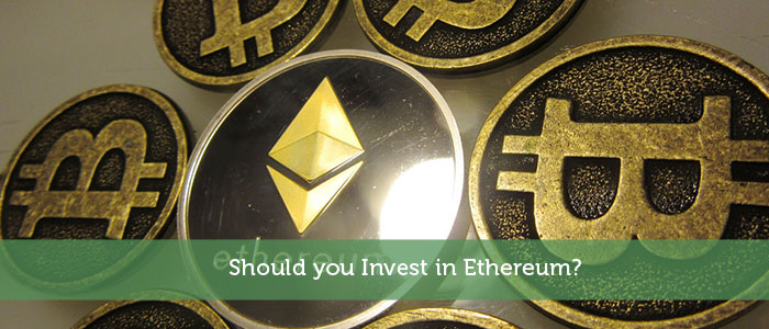 Should you Invest in Ethereum?