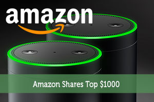 Amazon Shares Top $1000