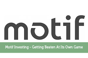 Motif Investing - Getting Beaten At Its Own Game