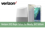 Verizon (VZ) Buys Yahoo for Nearly $4.5 billion