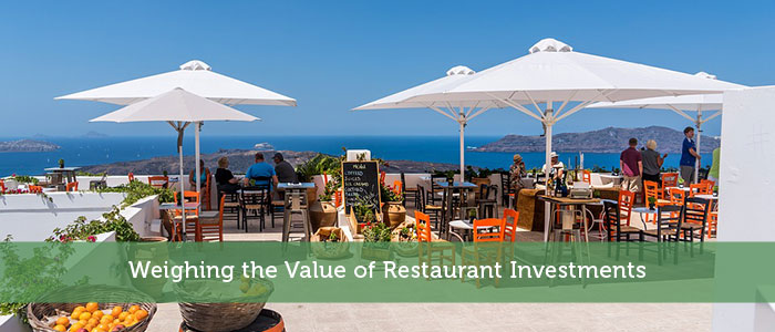 Weighing the Value of Restaurant Investments