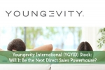 Youngevity International (YGYID) Stock: Will It Be the Next Direct Sales Powerhouse?