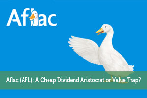 Aflac (AFL): A Cheap Dividend Aristocrat or Value Trap?