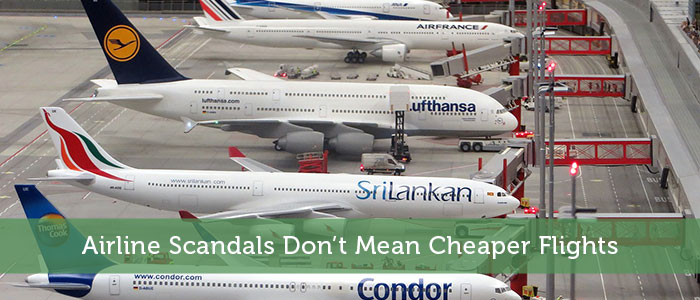 Airline Scandals Don't Mean Cheaper Flights