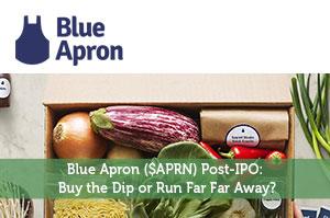 Blue Apron ($APRN) Post-IPO: Buy the Dip or Run Far Far Away?