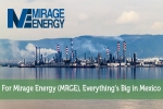 For Mirage Energy (MRGE), Everything's Big in Mexico
