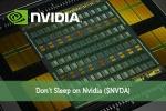Don't Sleep on Nvidia ($NVDA)