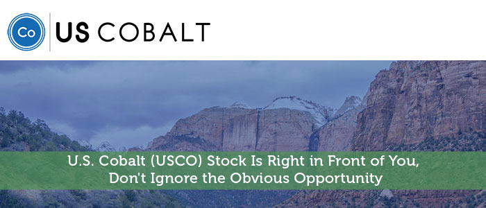 U.S. Cobalt (USCO) Stock Is Right in Front of You, Don't Ignore the Obvious Opportunity