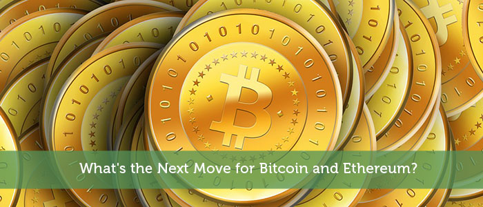 What's the Next Move for Bitcoin and Ethereum?