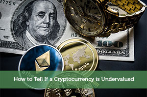 Andrew Black-by-How to Tell If a Cryptocurrency is Undervalued