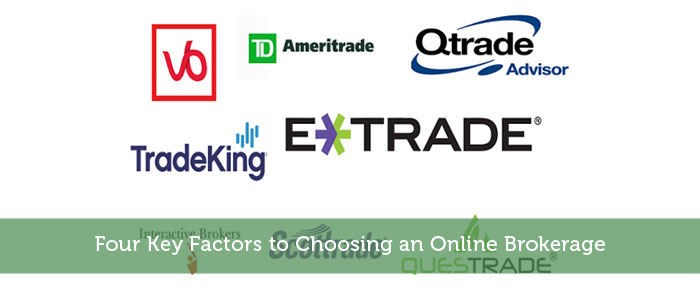 Four Key Factors to Choosing an Online Brokerage