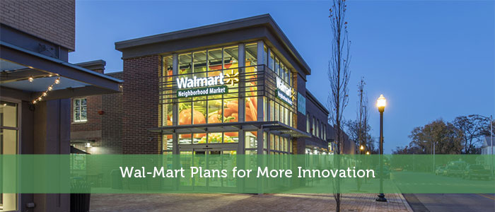 Wal-Mart Plans for More Innovation