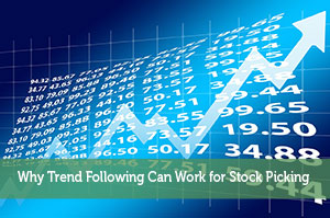 Why Trend Following Can Work for Stock Picking
