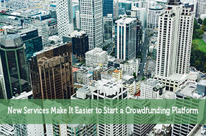 John Delia-by-New Services Make It Easier to Start a Crowdfunding Platform