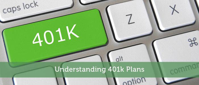 Understanding 401k Plans