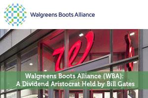 Walgreens Boots Alliance (WBA): A Dividend Aristocrat Held by Bill Gates