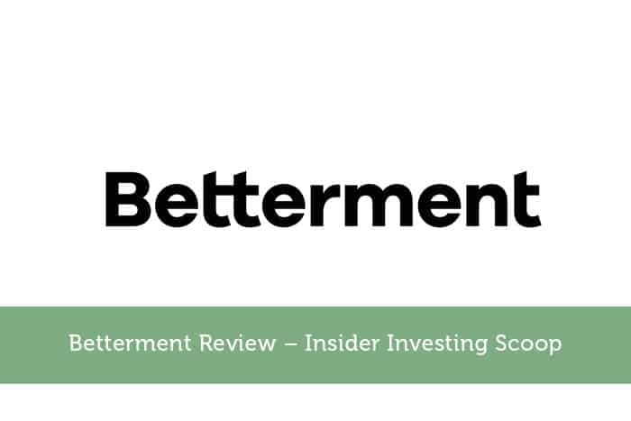 Betterment Review – Insider Investing Scoop