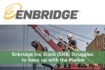 Enbridge Inc Stock (ENB) Struggles to Keep up with the Market
