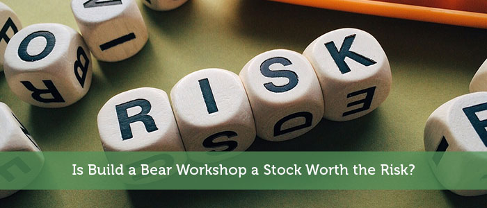 Is Build a Bear Workshop a Stock Worth the Risk?