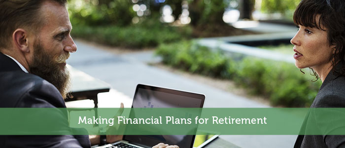 Making Financial Plans for Retirement
