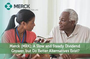 Merck (MRK): A Slow and Steady Dividend Grower, but Do Better Alternatives Exist?