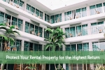 Protect Your Rental Property for the Highest Return