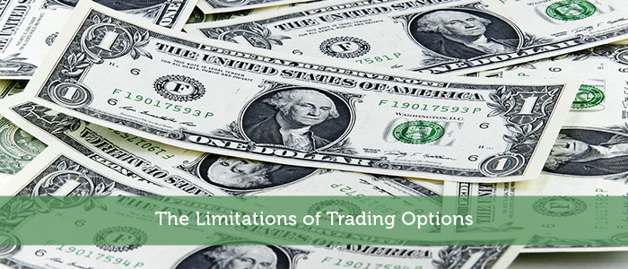 The Limitations of Trading Options