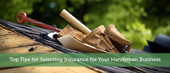Top Tips for Selecting Insurance for Your Handyman Business