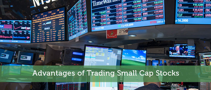 Advantages of Trading Small Cap Stocks