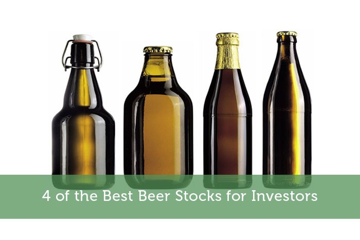 4 of the Best Beer Stocks for Investors