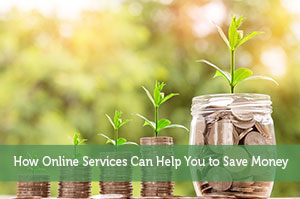 How Online Services Can Help You to Save Money