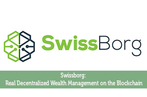 Swissborg: Real Decentralized Wealth Management on the Blockchain