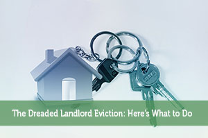 John Delia-by-The Dreaded Landlord Eviction: Here's What to Do