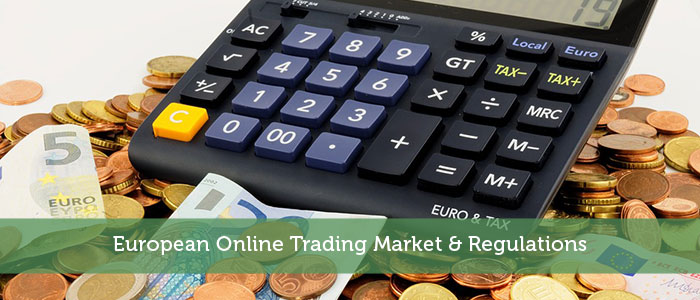 European Online Trading Market & Regulations