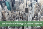 How Blockchain Technology Can Improve Real Estate