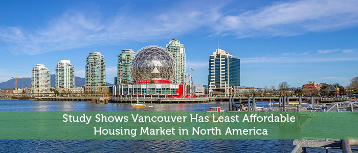 Study Shows Vancouver Has Least Affordable Housing Market in North America