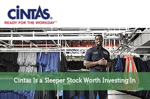 Cintas Is a Sleeper Stock Worth Investing In