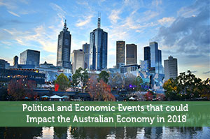Adam-by-Political and Economic Events that could Impact the Australian Economy in 2018