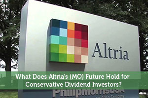 What Does Altria's (MO) Future Hold for Conservative Dividend Investors?