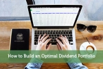 How to Build an Optimal Dividend Portfolio