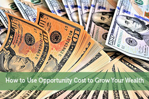 Jon Dulin-by-How to Use Opportunity Cost to Grow Your Wealth