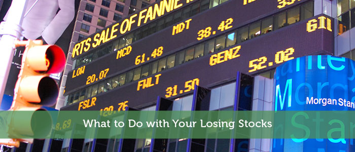 What to Do with Your Losing Stocks