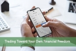 Trading Toward Your Own Financial Freedom
